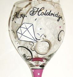 Mrs Bride Diamond Ring Hand Painted Wine Glass. $23.00, via Etsy.
