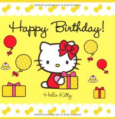 Happy Birthday Wishes Pics, Birthday Greeting Cards, Birthday Greetings, Hello Kitty Clothes, Hello Kitty Items, Sanrio Hello Kitty, Hello Kitty Birthday, Cat Birthday, Birthday Design