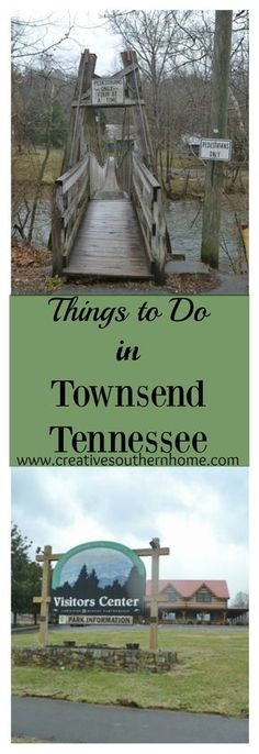 The Swinging bridge, Heritage Center plus other things to do in Townsend Tennessee. www.creativesouthernhome.com