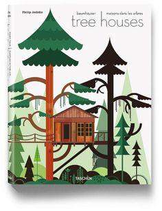 Tree Houses, de Philip Jodidio, Taschen, 49,99 €. | Taschen