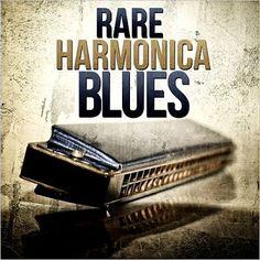 Bate-Boca & Musical: VA - Rare Harmonica Blues (2013)