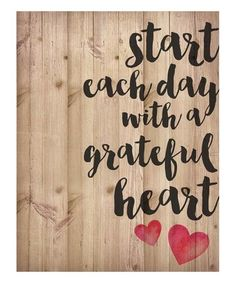 Look what I found on #zulily! 'Start Each Day' Wall Art #zulilyfinds                                                                                                                                                                                 More