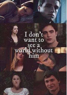 I don't want to see a world without him