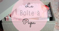 The Papa box: the concept, its content! - Rose-helene Guerin - - La boîte à Papa: le concept, son contenu! During my pregnancy, I discovered a forum on which I bit off a bit to chat with other future moms. Parenting Classes, Parenting Quotes, Kids And Parenting, Parenting Plan, Baby Kind, Baby Love, Diy Bebe, Future Mom, Diy Papier