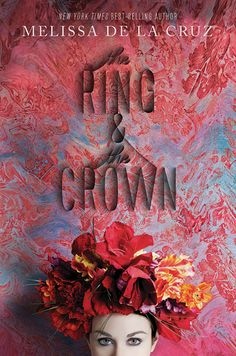 The Ring and The Crown by Melissa de la Cruz  -On sale April 1st 2014 by Disney-Hyperion  -Princess Marie-Victoria, heir to the Lily Throne, and Aelwyn Myrddn, bastard daughter of the Mage of England, grew up together. But who will rule, and who will serve?