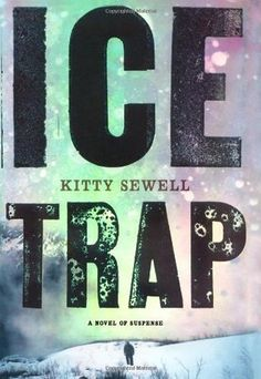 Ice Trap - Kitty Sewell