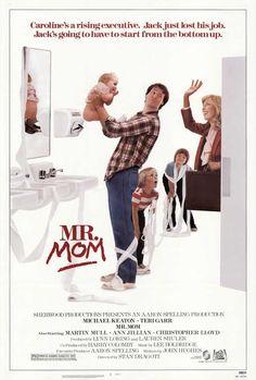 Mr. Mom movie poster (1983) http://www.liketotally80s.com/2015/03/mr-mom/