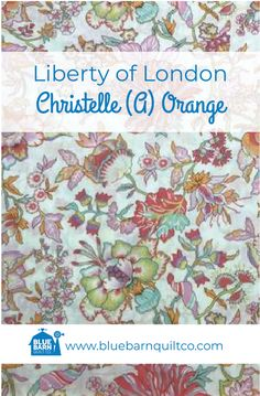 $45 CAD per yard. Liberty of London Fabrics Christelle (A) Orange. Tana Lawn Collection. For the classical story, the Liberty Fabrics team selected the prints that have become paradigms of particular styles of Liberty London prints. Sold by the 1/4 yard or in Fat Quarters, ships to Canada and USA. #libertylove #libertyfabric #libertyoflondonfabric#modernquilting #longarmquilting #fabriclove #colorful #canadianquiltshop #sewcanadian #onlinequiltshop #onlinequiltstore #onlinefabricshop Liberty Of London Fabric, Liberty Fabric, Types Of Patterns, Longarm Quilting, Fabric Shop, Fat Quarters, Quilt Patterns, Lawn, Fabrics