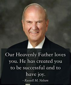 "Remember, ... ""Our Heavenly Father loves you. He has created you to be successful and to have joy. You are one of God's noble and great spirits, held in reserve to come to earth at this time... to help prepare the world for the great gathering of souls that will precede the Lord's second coming."" From #PresNelson's pinterest.com/pin/24066179230963800 inspiring #GeneralConference facebook.com/223271487682878 message lds.org/general-conference/1990/10/choices. #ShareGoodness"
