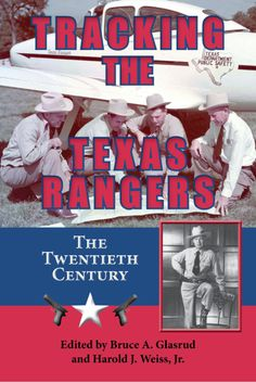 """Tracking the Texas Rangers covers leaders such as Captains Bill McDonald, """"Lone Wolf"""" Gonzaullas, and Barry Caver, accomplished Rangers like Joaquin Jackson and Arthur Hill, and the use of Rangers in the Mexican Revolution. University Of North Texas, Mexican Revolution, Texas Department, Lone Wolf, Texas Rangers, Military History, The Twenties, Track, Baseball Cards"""
