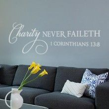 Charity Never Faileth Wall Decal $29.00 www.decalmywall.com
