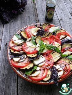 "Салат ""Капрезе с баклажанами"" - кулинарный рецепт Roasted Vegetable Recipes, Veggie Recipes, Healthy Recipes, Top Salad Recipe, Salad Recipes, Healthy Dishes, Food Dishes, Good Food, Yummy Food"