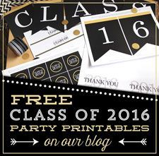 free class of 2016 graduation party printables