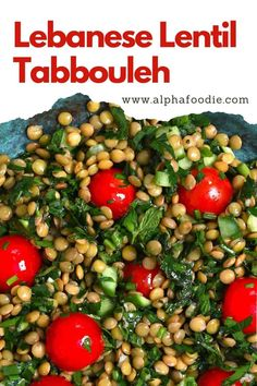 This simple Lebanese lentil tabbouleh salad swaps out bulgur wheat for protein-dense green lentils, for a super herby, flavorful vegan lentil salad! Prepare in just minutes then store as meal-prep or serve at BBQs, potlucks, picnics, and garden parties. Plus, this cold lentil salad recipe is naturally gluten-free, dairy-free, and vegan! Lentil Salad Recipes, Tabbouleh Recipe, Green Lentils, Vegetarian Snacks, Healthy Snacks, Vegetable Crisps, Dairy Free, Gluten Free, Bulgur