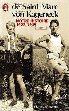 Découvrez Notre histoire 1922-1945, de Hélie De Saint Marc sur Booknode, la communauté du livre