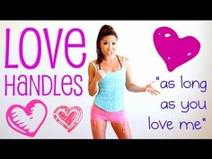 As Long as You Love Me Love Handles Challenge