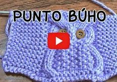 Punto búho en video … Knitting Help, Knitting Videos, Crochet Videos, Knitting Projects, Knitting Stitches, Baby Knitting, Knitting Patterns, Stitch Patterns, Crochet Patterns