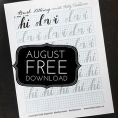 The August newsletter has been released, and it has a Free brush lettering…