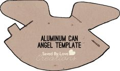 Aluminum Can Angel Template