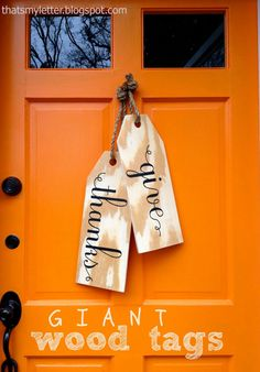 A DIY tutorial to make giant wood tags. Create a unique wreath alternative front door decor with giant wood tags perfect for any season. Thanksgiving Crafts, Fall Crafts, Holiday Crafts, Holiday Fun, Happy Thanksgiving, Thanksgiving Cupcakes, Fall Door Decorations, Outdoor Decorations, Thanksgiving Decorations Outdoor
