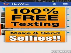 HeyWire Text FREE Texting  Android App - playslack.com , Text FREE. Really Free! We give you a real US number for FREE, that can text ANY number. The person you are texting DOES NOT need to have HeyWire, you can text them directly to their normal phone.FEATURES:★ Free texting to any US and Canadian mobile phones ★ Text FREE from the Web: Go to app.heywire.com, login with your HeyWire number★ Text FREE from your Mac: https://itunes.apple.com/us/app/heywire/id696765599?mt=12★ Selfie Editor…