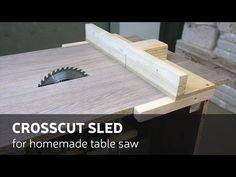 How To Make A Crosscut sled for homemade table saw - YouTube
