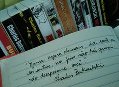 Silêncios desenhados: Frases - Charles Bukowski