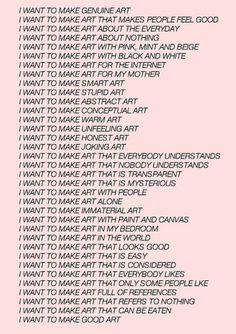 I want to make art