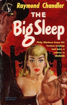 "pulpsandcomics: ""The Big Sleep by Raymond Chandler (Pocket Book, 1950) cover art by Harvey Kidder """