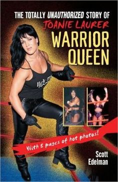 Buy Warrior Queen: The Totally Unauthorized Story of Joanie Laurer by Scott Edelman and Read this Book on Kobo's Free Apps. Discover Kobo's Vast Collection of Ebooks and Audiobooks Today - Over 4 Million Titles! Jake Brown, Foxy Brown, Wwe Lita, New York Dance, Bobby Rydell, One Hit Wonder, 9th Wonder, Robbie Robertson