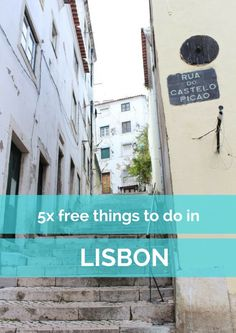 5x free things to do in Lisbon, Portugal - Map of Joy