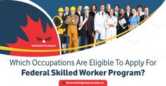 Federal skilled worker program focuses on attracting young skilled workers to Canada who in length contribute to the economic development in the country. Federal Skilled Worker, Economic Development, Programming, How To Apply, Canada, Fall, Autumn, Fall Season, Computer Programming