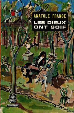 Les Dieux ont soif by Anatole France: Adrian Tahourdin awaits a new translation of a novel by the elegant epicurian