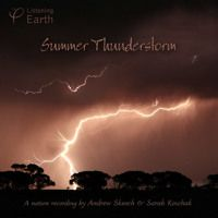 Summer Thunderstorm - Album sample by Listening Earth on SoundCloud