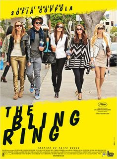The Bling Ring by Sofia Coppola, USA