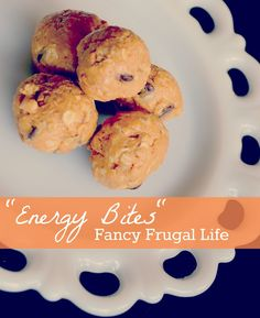 "Fancy Frugal Life: ""Energy Bites"""