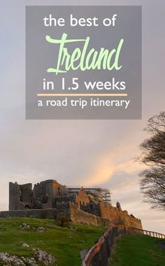 The Best of Ireland in Weeks: A Road Trip Itinerary what to do in Ireland road trip around Ireland castles in Ireland where to stay in Ireland how to visit Ireland in 2 weeks European road trip ideas Europe Travel Tips, Places To Travel, Travel Destinations, Places To Go, Places To Stay In Ireland, Ireland Travel Guide, Traveling Europe, European Road Trip, European Travel