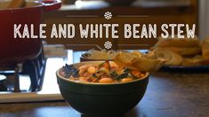 Kale and White Bean Stew | Hungry For: Après-ski