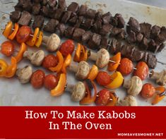 Making these steak and vegetables kabobs in the oven is easy and can be done all year long! Beef Kabobs In Oven, Oven Shish Kabobs, Pork Kabobs, Sausage Kabobs, Kebabs, Kabob Recipes, Beef Recipes, Cooking Recipes, Cooking Games