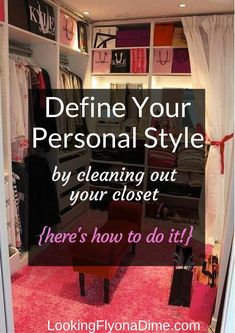 How to Define Your Personal Style By Cleaning Out Your Closet