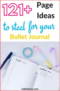 The Ultimate list of bullet journal page ideas. Creating different pages help you to organise your life and increase productivity.