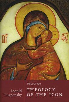 Theology of the Icon Set) by Leonid Ouspensky I Icon, Icon Set, The Transfiguration, Author Studies, Catacombs, Orthodox Icons, Sacred Art, State Art