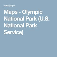 Maps - Olympic National Park (U.S. National Park Service)