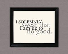 i solemnly swear...