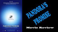 Pandoras Promise - Movie Review