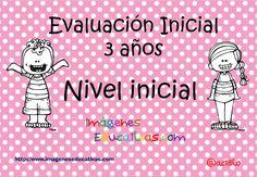 Evaluación Inicila 3 años IE original (1) Home Learning, Toddler Learning, Teacher Hacks, Your Teacher, Preschool Education, Home Schooling, Social Work, Homeschool, Teaching