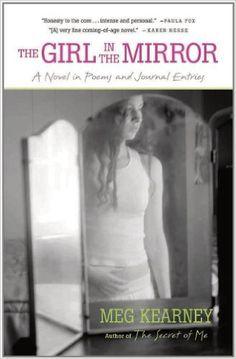 Amazon.com: The Girl in the Mirror: A Novel (Karen and Michael Braziller Books) (9780892553853): Meg Kearney: Books