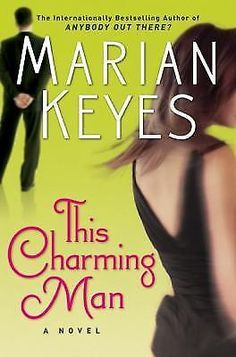 This Charming Man by Marian Keyes (2008, Hardcover) First Edition