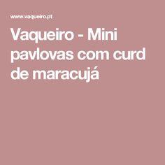 Vaqueiro - Mini pavlovas com curd de maracujá