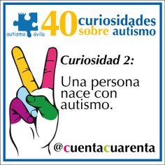 Una persona nace con autismo.